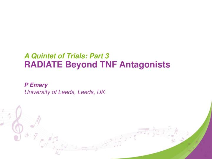 a quintet of trials part 3 radiate beyond tnf antagonists