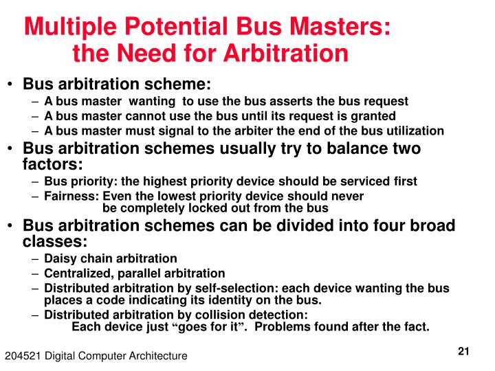 Multiple Potential Bus Masters: