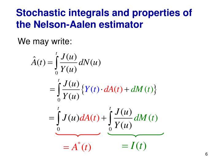 Stochastic integrals and properties of the Nelson-Aalen estimator