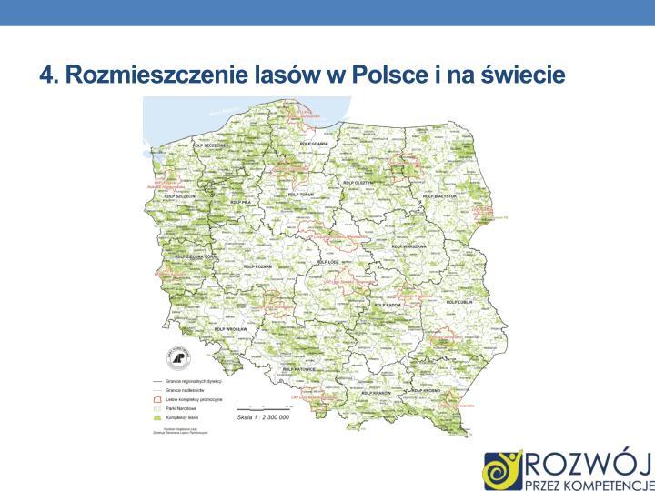 4. Rozmieszczenie lasów w Polsce i na świecie