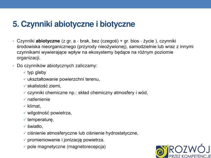 5. Czynniki abiotyczne i biotyczne