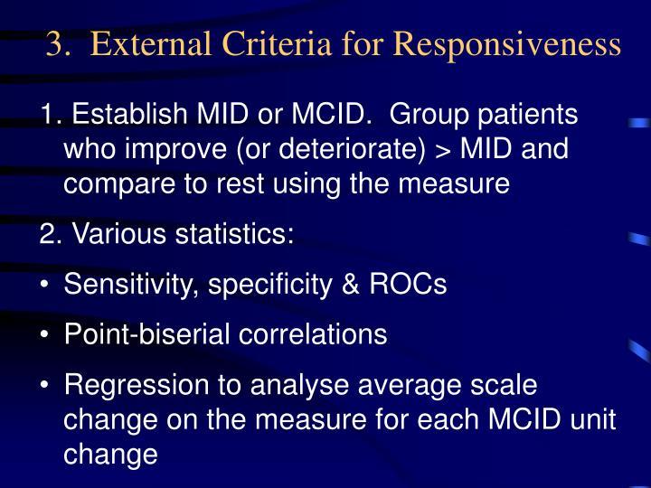 3.  External Criteria for Responsiveness