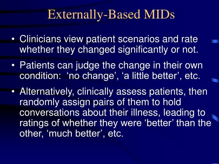 Externally-Based MIDs