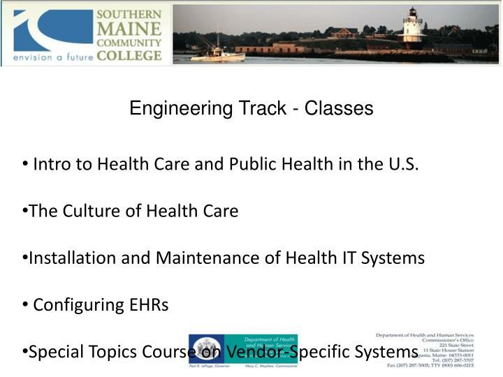 Engineering Track - Classes