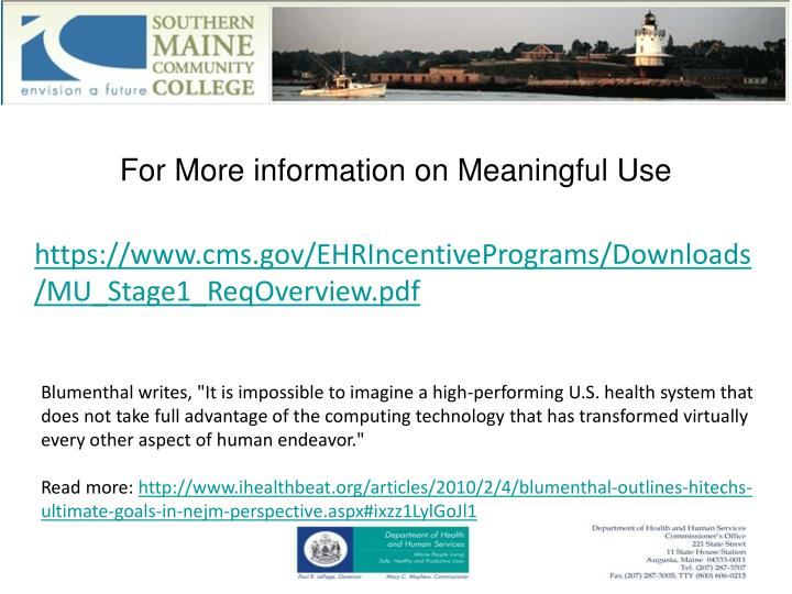 For More information on Meaningful Use