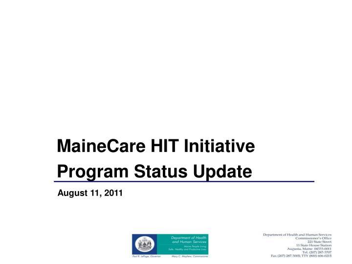 MaineCare HIT Initiative