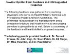 provider opt out form feedback and hin suggested response