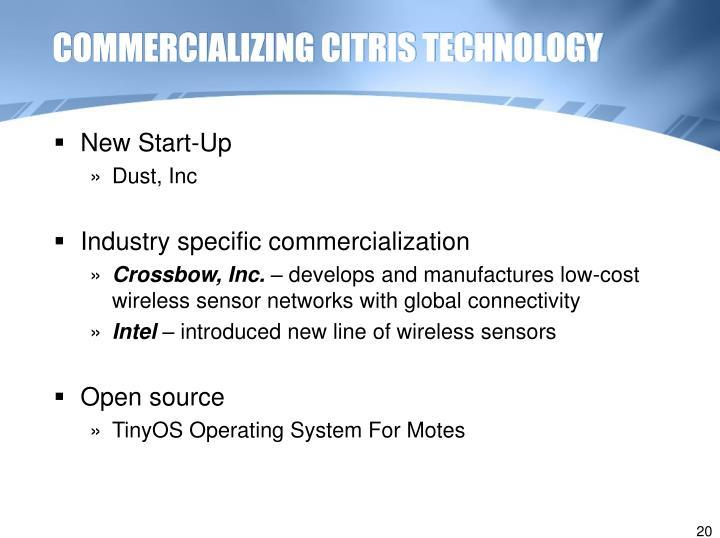 COMMERCIALIZING CITRIS TECHNOLOGY