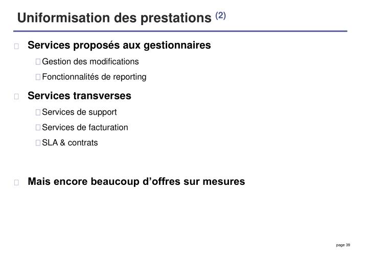Uniformisation des prestations