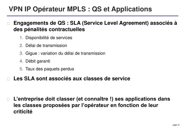 VPN IP Opérateur MPLS : QS et Applications