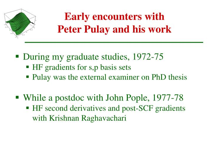 Early encounters with Peter Pulay and his work
