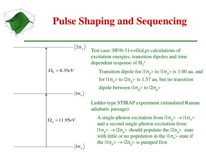 Pulse Shaping and Sequencing