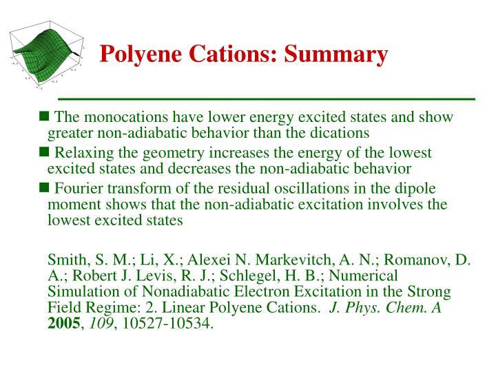 Polyene Cations: Summary