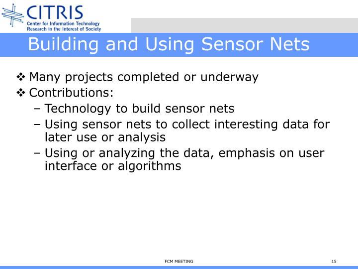 Building and Using Sensor Nets