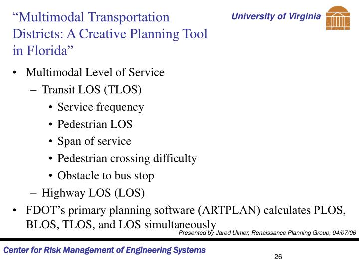 """""""Multimodal Transportation Districts: A Creative Planning Tool in Florida"""""""