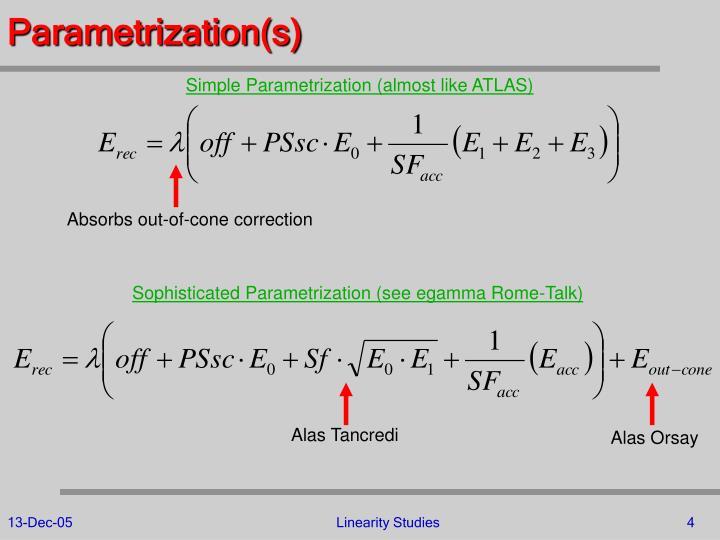 Parametrization(s)