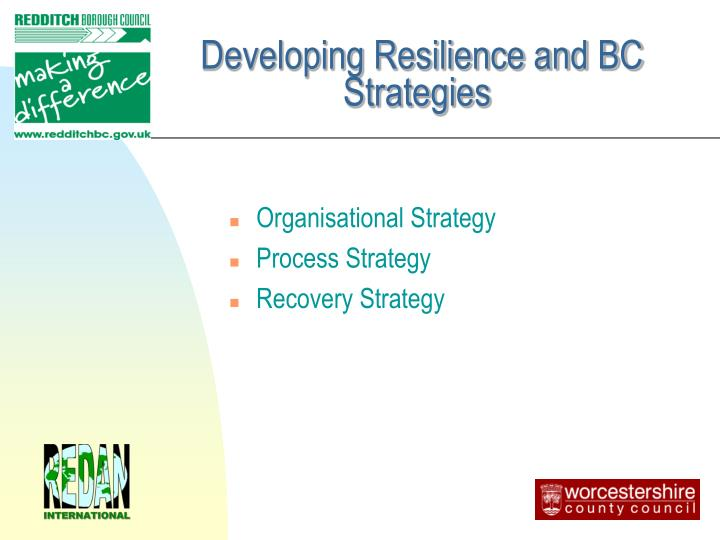 Developing Resilience and BC  Strategies