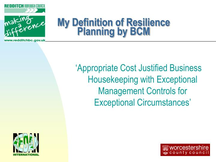 My Definition of Resilience Planning by BCM