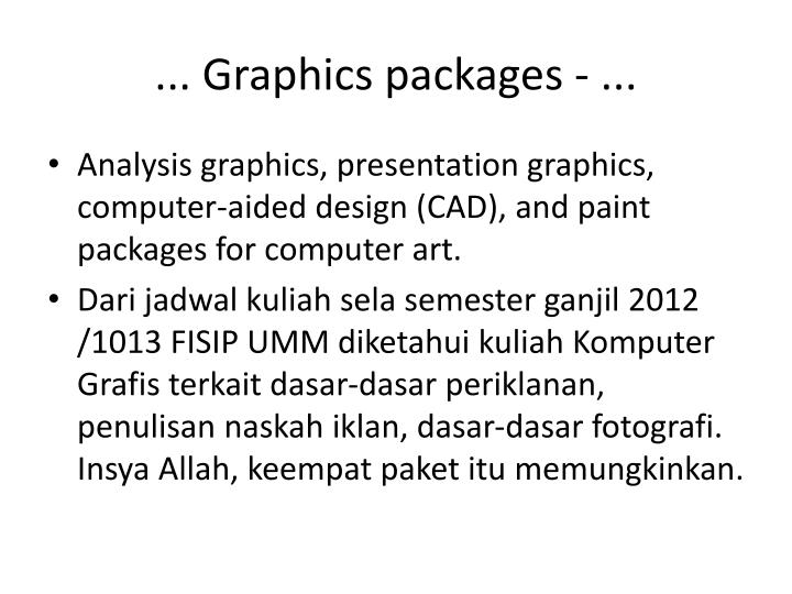 ... Graphics packages - ...