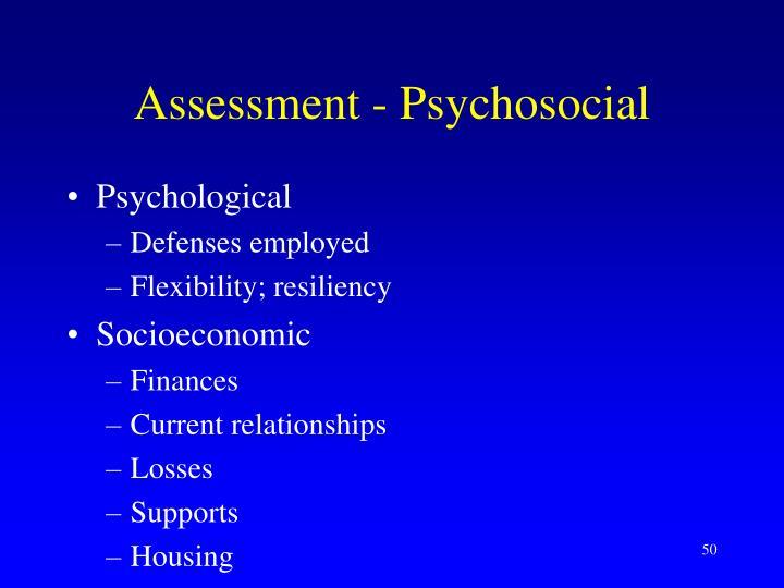 Assessment - Psychosocial