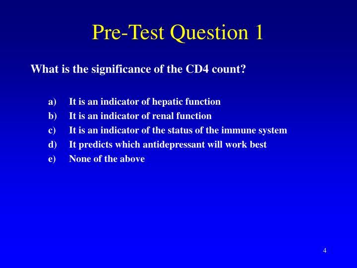 Pre-Test Question 1