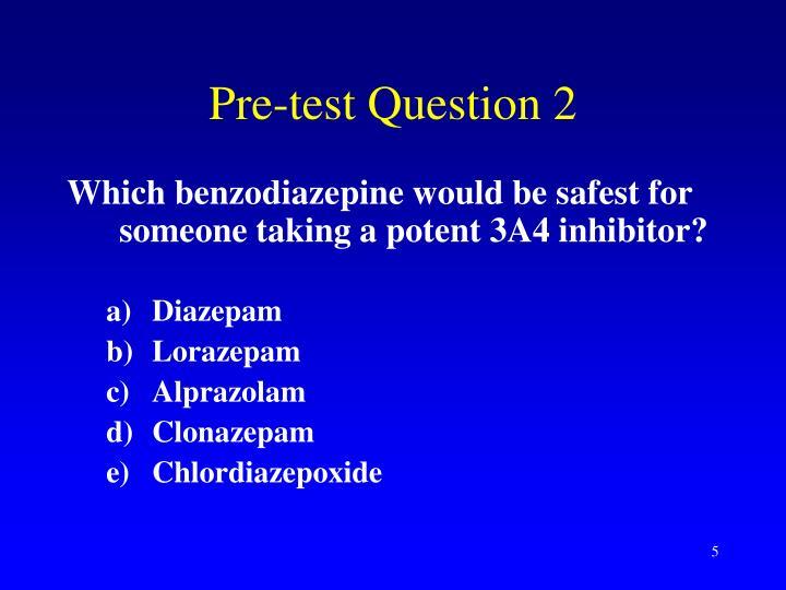 Pre-test Question 2