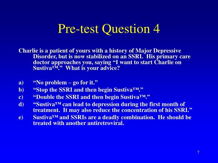 Pre-test Question 4