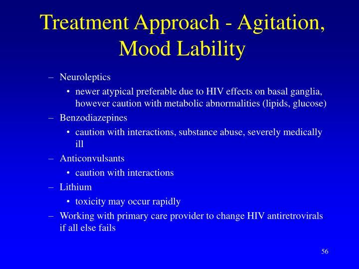 Treatment Approach - Agitation, Mood Lability