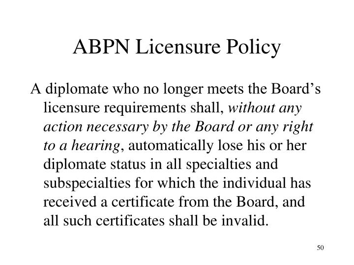 ABPN Licensure Policy