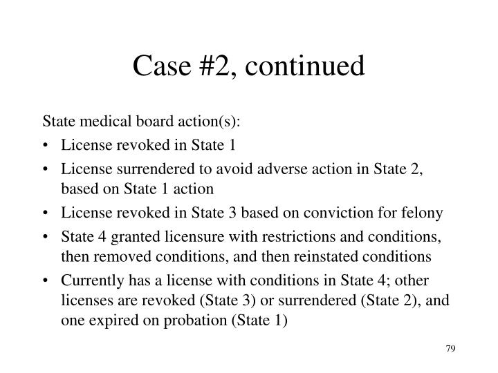 Case #2, continued