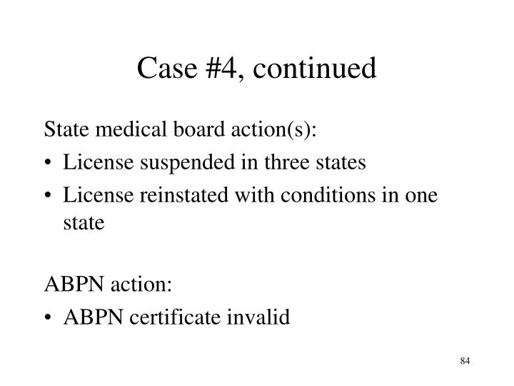 Case #4, continued
