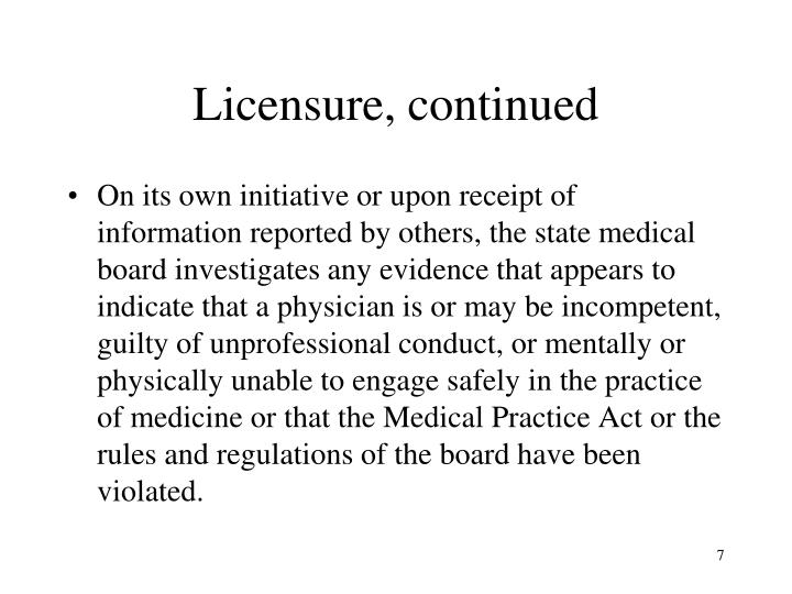 Licensure, continued