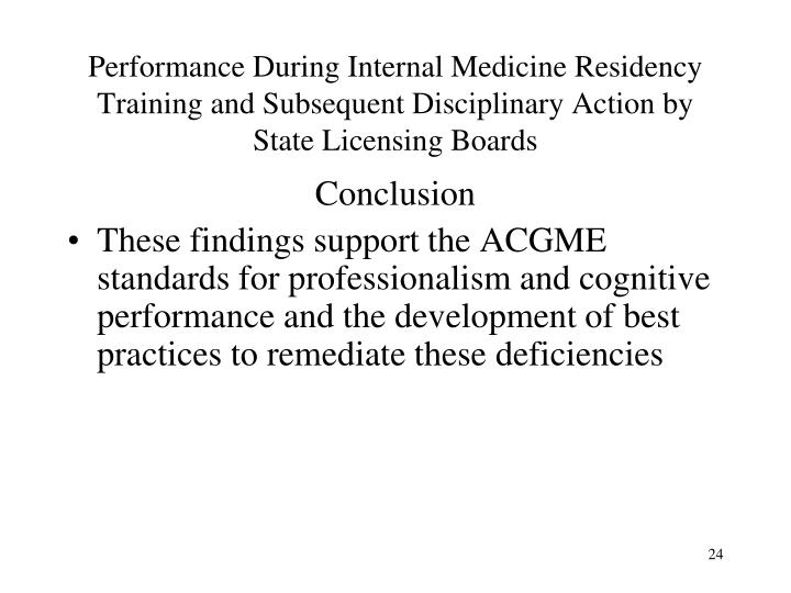 Performance During Internal Medicine Residency Training and Subsequent Disciplinary Action by State Licensing Boards