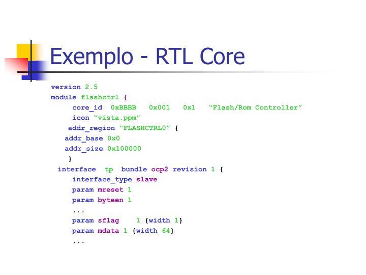 Exemplo - RTL Core