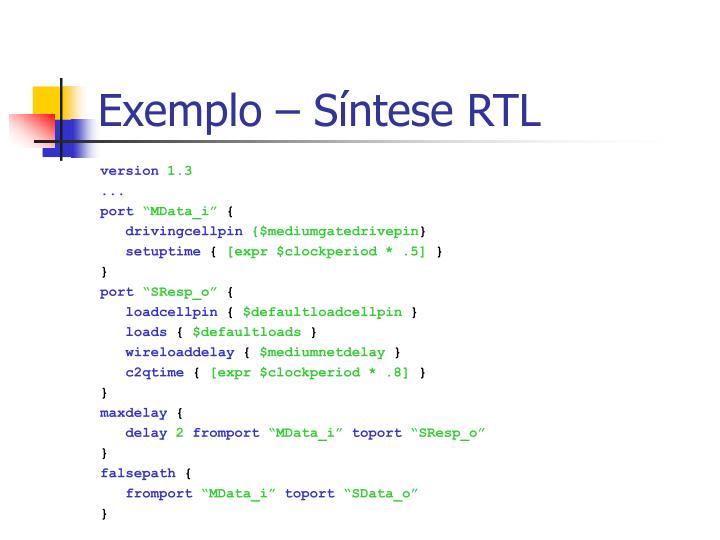 Exemplo – Síntese RTL