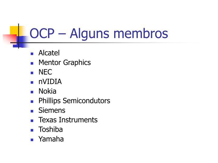 OCP – Alguns membros