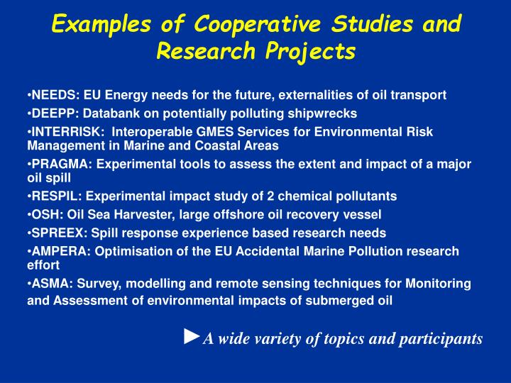 Examples of Cooperative Studies and Research Projects