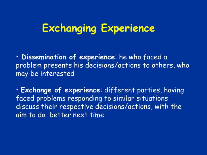 Exchanging Experience