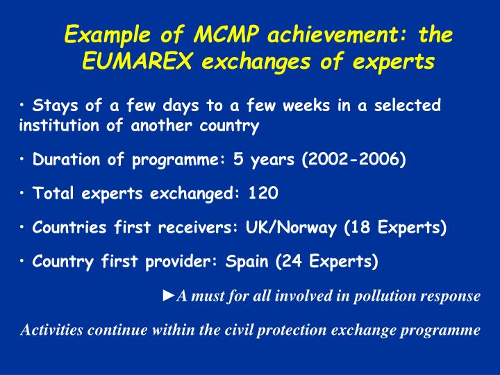 Example of MCMP achievement: the EUMAREX exchanges of experts