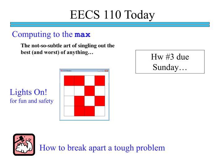 EECS 110 Today