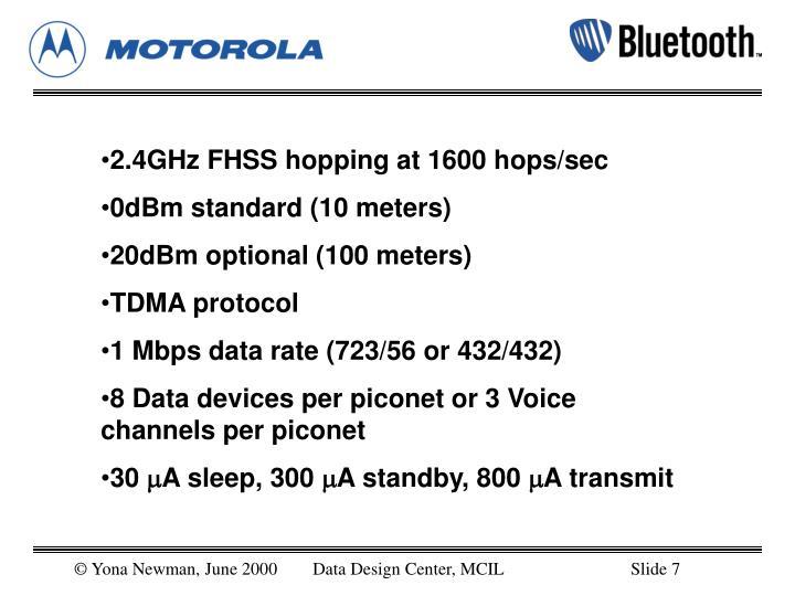 2.4GHz FHSS hopping at 1600 hops/sec