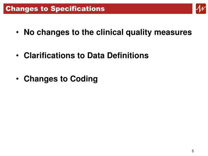 Changes to Specifications