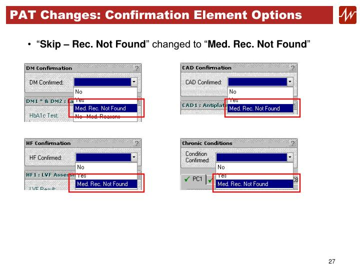 PAT Changes: Confirmation Element Options