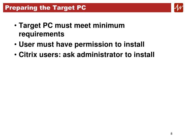 Preparing the Target PC