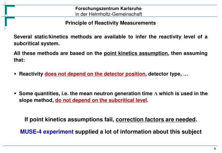 Principle of Reactivity Measurements