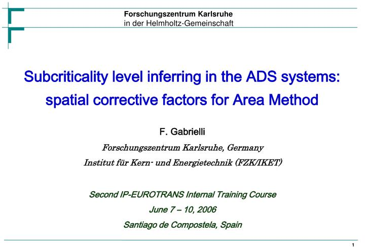 subcriticality level inferring in the ads systems spatial corrective factors for area method