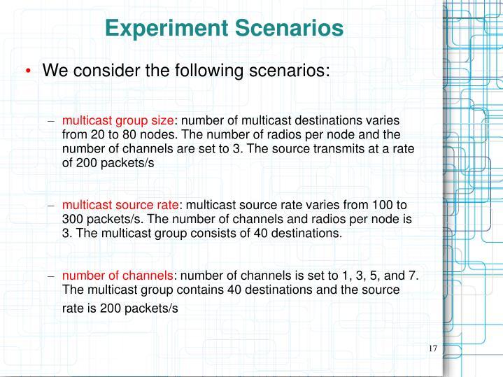 Experiment Scenarios