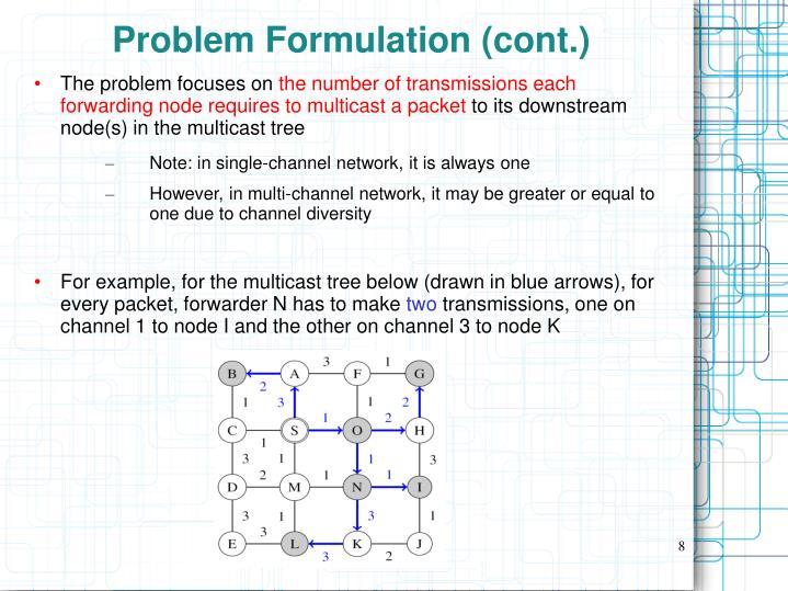 Problem Formulation (cont.)