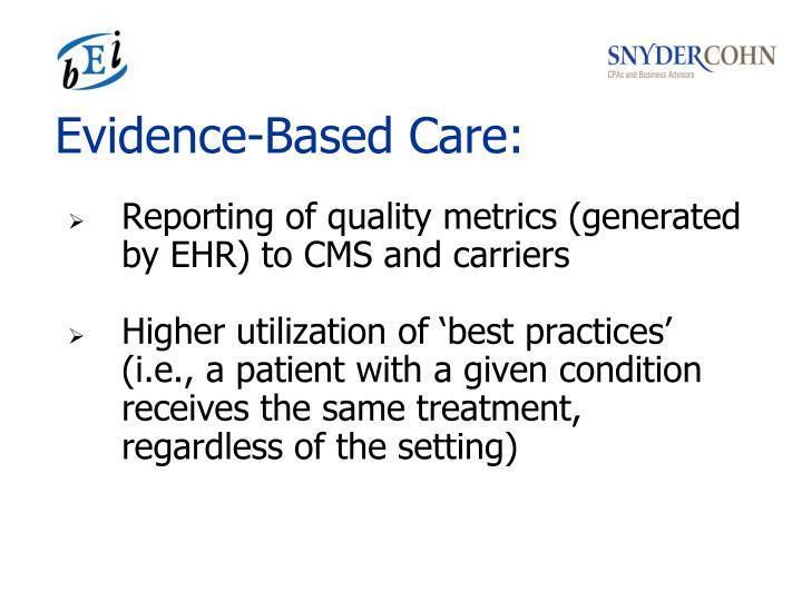 Evidence-Based Care: