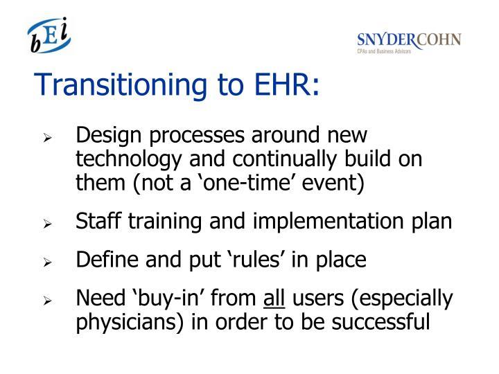Transitioning to EHR: